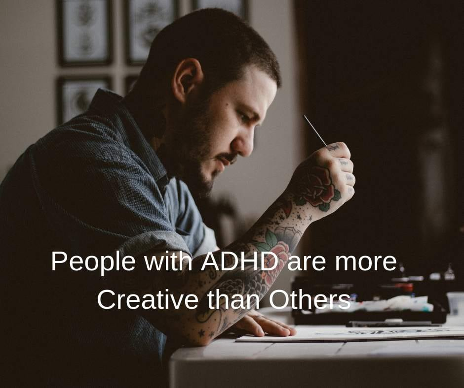 People with ADHD are more creative than the others