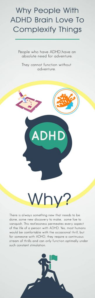 Why people with ADHD loves to complexify things